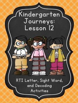 Kindergarten Journeys Lesson 12 RTI Letter, Sight Word, an
