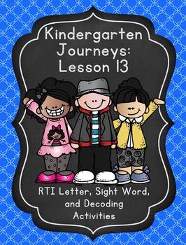 Kindergarten Journeys Lesson 13 RTI Letter, Sight Word, an