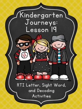 Kindergarten Journeys Lesson 19 RTI Letter, Sight Word, an