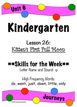 Kindergarten: Journeys-Lesson 26...Filling in the Gaps with Phonics & Word Work!