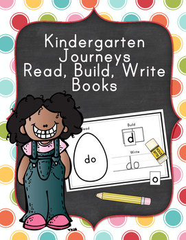 Kindergarten Journeys Read, Build, Write Booklets
