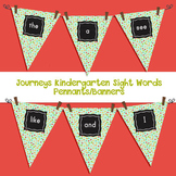 Kindergarten Journeys Sight Word Pennant/Banners Journeys 2012 Edition