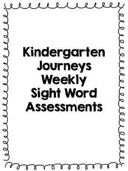 Kindergarten Journeys Sight Word Weekly Assessments