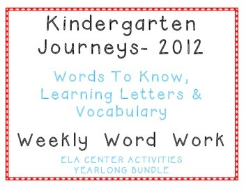 Kindergarten Journeys 2012 Spelling Vocabulary Center Activities Yearlong Bundle