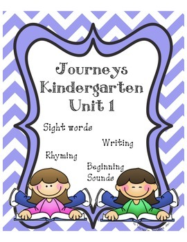 Kindergarten Journeys Unit 1