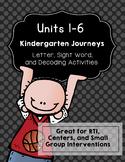 Kindergarten Journeys Unit 1-5: RTI Letter, Sight Word, De