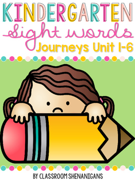 Kindergarten Sight Words Journeys Unit 1-6 BUNDLE