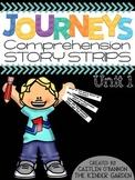 Kindergarten Journeys Unit 1 Reading Comprehension Story Strips