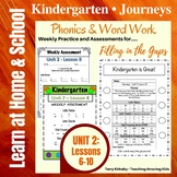 Kindergarten: Journeys Unit 2 - Phonics & Word Work: Filling in the Gaps