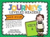 Kindergarten Journeys Unit 2 Interactive Notebook Activities for Leveled Readers