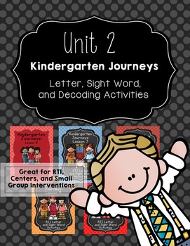 Kindergarten Journeys Unit 2: RTI Letter, Sight Word, and Decoding Practice