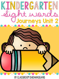 Kindergarten Sight Words Journeys Unit 2