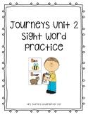 Kindergarten Journeys Unit 2 Sight Words