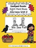 Kindergarten Journeys (Unit 2): We See Fall! Sight Word Book
