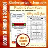 Kindergarten: Journeys Unit 3 - Phonics & Word Work: Filling in the Gaps