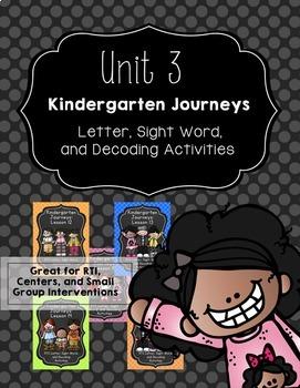 Kindergarten Journeys Unit 3: RTI Letter, Sight Word, and