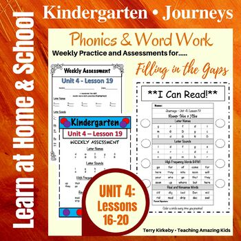Kindergarten: Journeys-Unit 4....Filling in the Gaps with Phonics & Word Work!