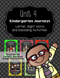 Kindergarten Journeys Unit 4: RTI Letter, Sight Word, and Decoding Practice 2017
