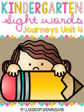 Kindergarten Sight Words Journeys Unit 4