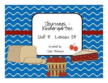 Kindergarten-Journeys  Unit 5 Lesson 25