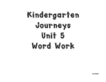 Kindergarten Journeys Unit 5 Word Work