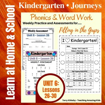 Kindergarten: Journeys-Unit 6....Filling in the Gaps with