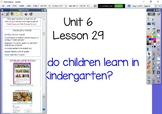 Kindergarten Journeys Unit 6 Lesson 29 Flipchart