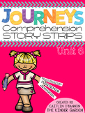 Kindergarten Journeys Unit 6 Reading Comprehension Story Strips