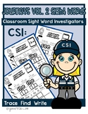 Kindergarten Journeys  Vol. 2 Sight Word Worksheets:  Sigh