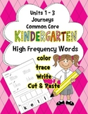 High Frequency Words Journeys Common Core Units 1-3 Work Center Activities HW K