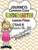 Kindergarten K Lesson Plans Journeys Common Core Unit 4 Lesson 16-20 CCSS 5 Week