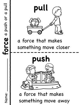 Kindergarten K - PS2 Motion and Stability Unit:  Move It!  Pushes and Pulls