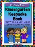 Kindergarten Keepsake Book (First Week-Last Week Activities)