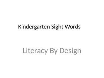 Kindergarten LBD Sight Words SlideShow Powerpoint