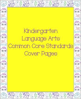 Kindergarten Langauge Arts Common Core Standards Cover Pages