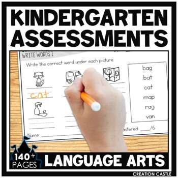 Kindergarten Language Arts Assessments for the Year