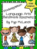 Kindergarten Language Arts Benchmark Assessment - (Aligned to the Common Core)