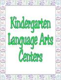 Kindergarten Language Arts Centers