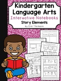 Kindergarten Language Arts Interactive Notebook ~ Story Elements