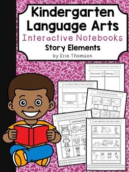 Kindergarten Language Arts Interactive Notebook ~ Story Elements