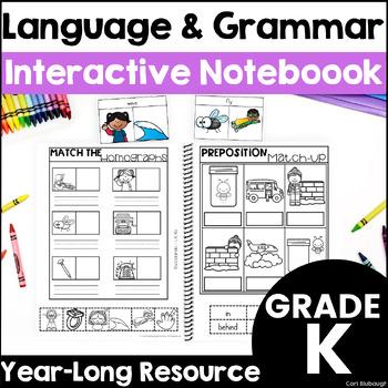 Kindergarten Language and Grammar Interactive Journal (Common Core Aligned)