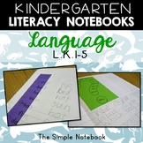 Kindergarten Language (Interactive Notebook)