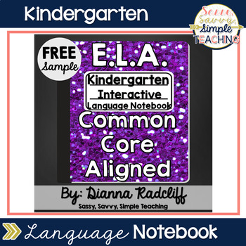 Kindergarten Language Interactive Notebook: Freebie Sample {CCSS Aligned}