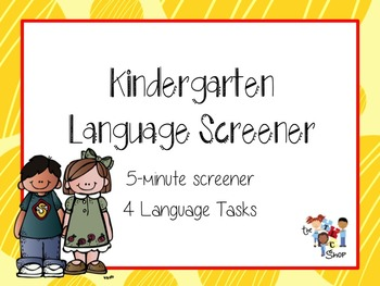 Kindergarten Language Screening
