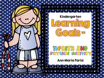 Kindergarten Learning Goals Health and Physical Activity