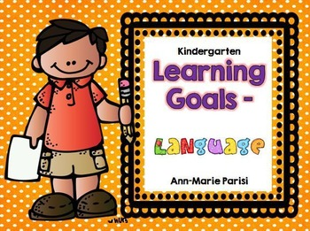 Kindergarten Learning Goals Language