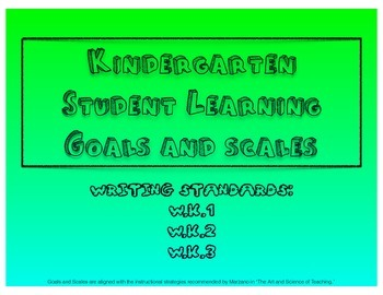 Kindergarten Writing Learning Goals and Scales - No Prep!!
