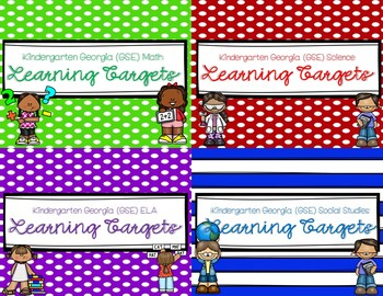 Kindergarten Learning Targets (Georgia Standards of Excellence)