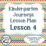 Journeys Kindergarten Lesson Plan Lesson 4 FREEBIE!