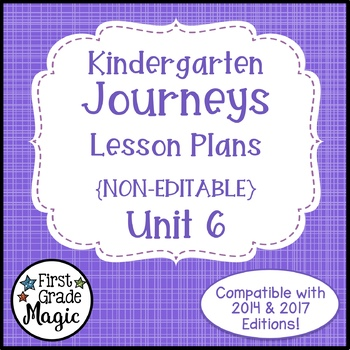 Journeys Kindergarten Lesson Plans Unit 6